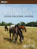 New Jersey Pasture Management Guide for Horse Owners