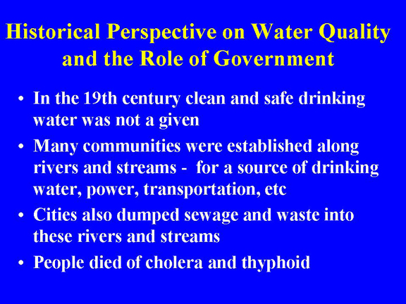 Slide 2 - Historical Perspective on Water Quality and the Role of Government