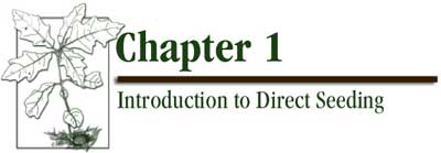 Chapter 1 - Introduction to Direct Seeding