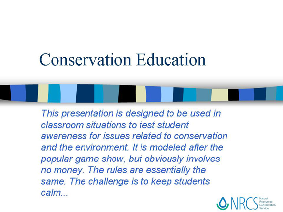 Slide 2 - Conservation Education