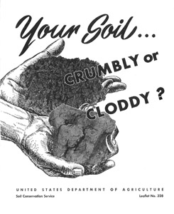 1963, Your Soil...Crumbly or Cloddy publication.