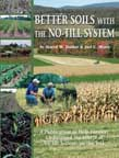 Better Soils with No-Till Systems Publication