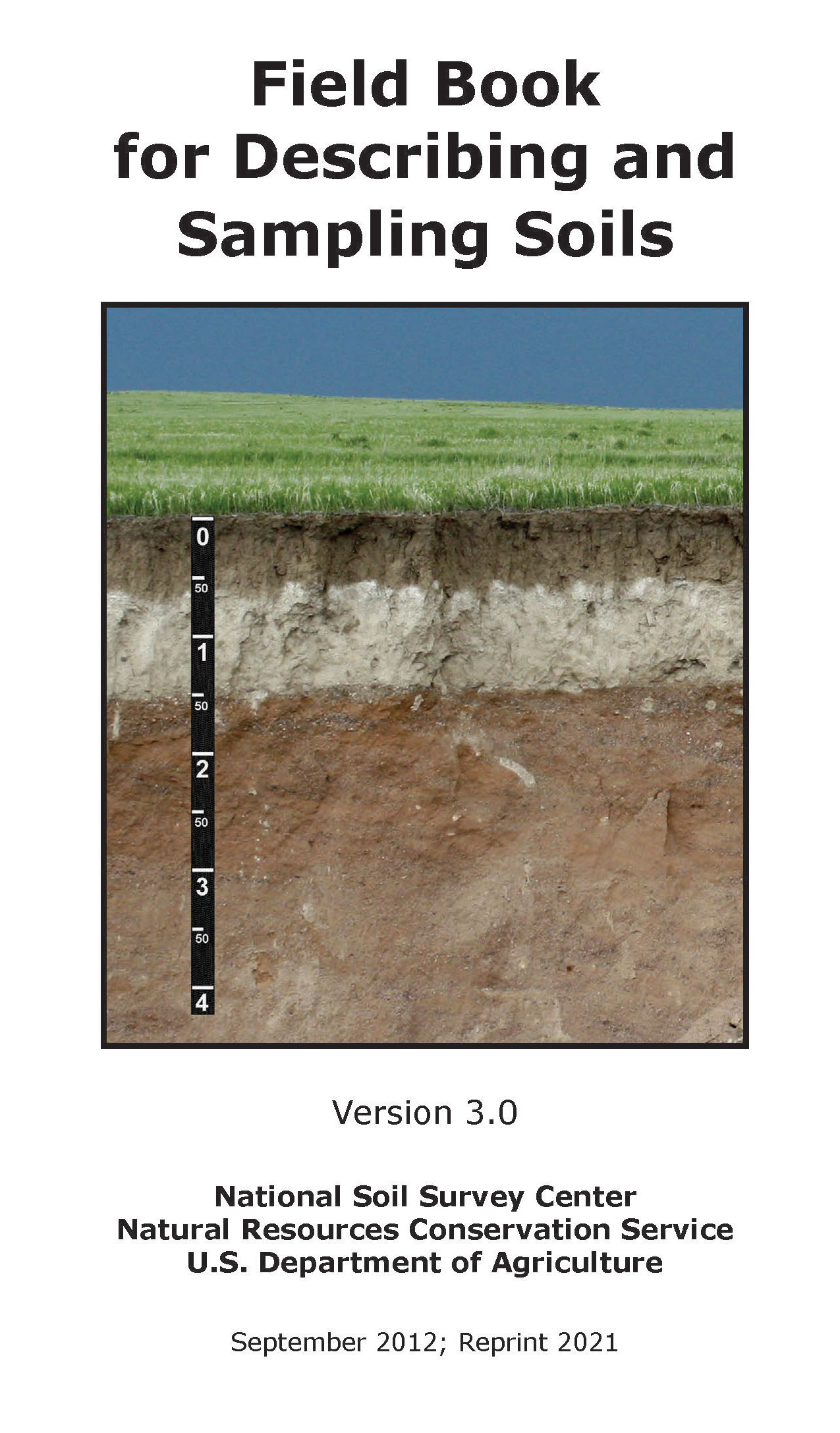 field book for describing and sampling soils version 3 0