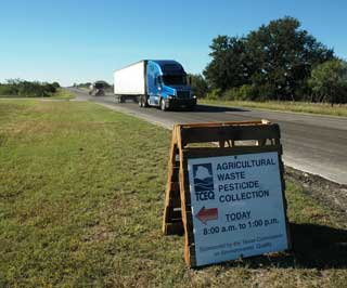 Signs along the highway guided producers to the Agricultural Waste Pesticide Collection site held in Concho County.