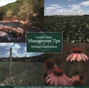Land and Water Management Tips for Missouri Landowners
