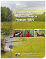 A Landowners Guide to the Wetlands Reserve Program (WRP) cover