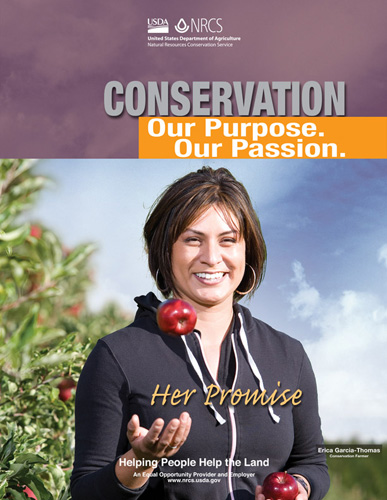 Conservation...Our Purpose. Our Passion Washington custome Erica Garcia pictured in her apple orchard.