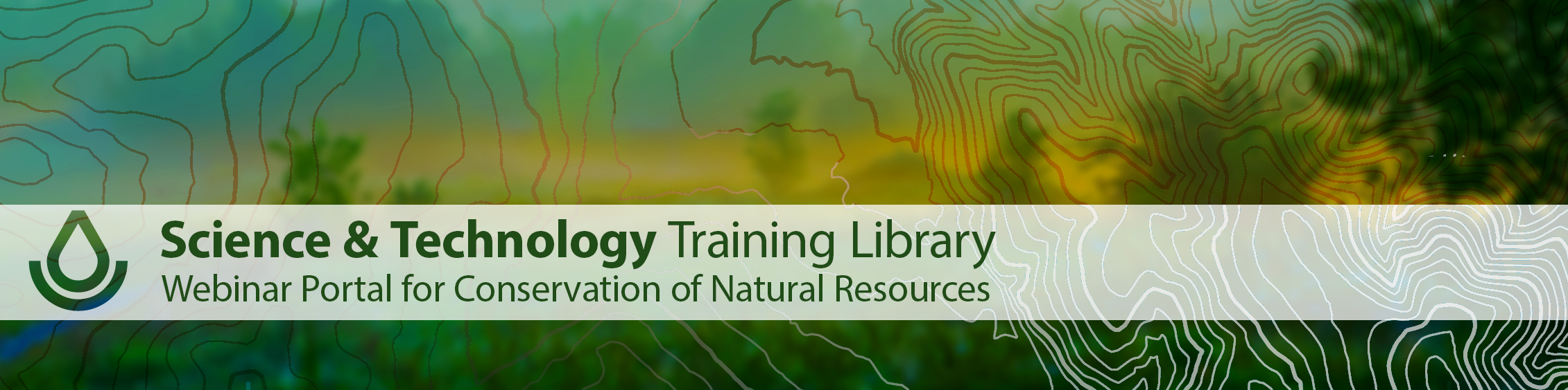 Science and Technology Training Library Webinar Portal for Conservation of Natural Resources