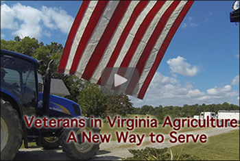 Veterans in Virginia Agriculture: A New Way to Serve