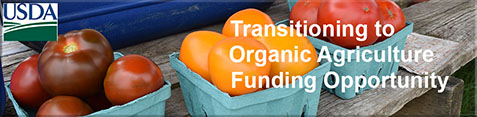 Transitioning to Organic Agriculture Funding Opportunity
