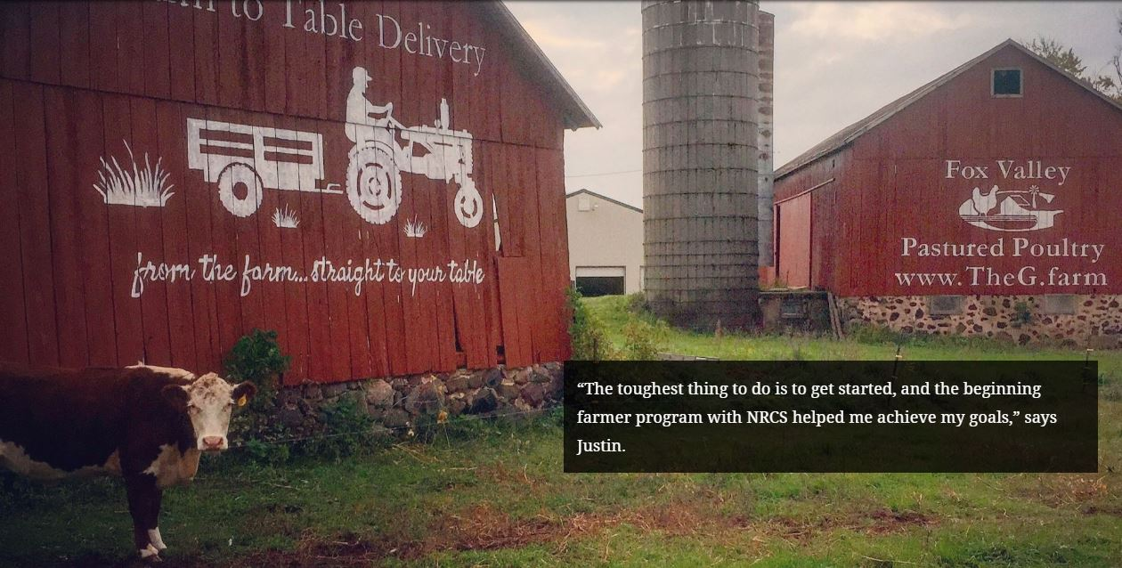 """The toughest thing to do is to get started, and the beginning farmer program with NRCS helped me achieve my goals,"" says Justin."