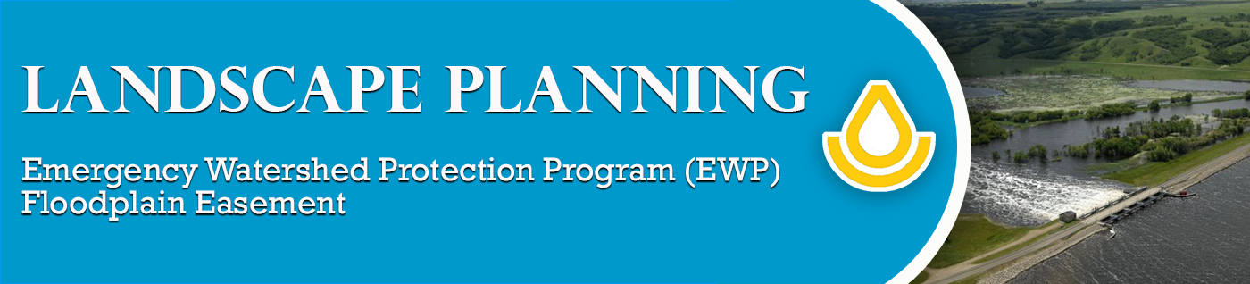 Emergency Watershed Protection Program (EWP)- Floodplain Easement