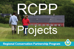 Regional Conservation Partnership Program Projects