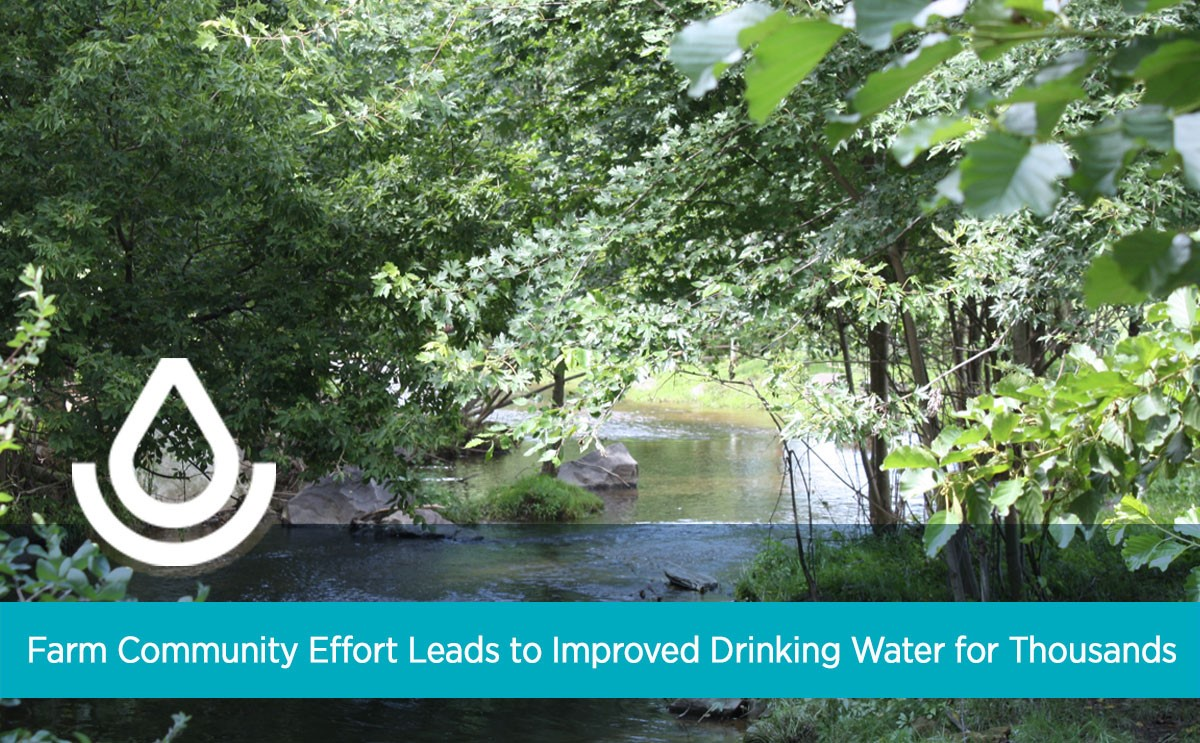 Farm Community Effort Leads to Improved Drinking Water for Thousands