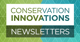 Read the Conservation Innovation newsletter, an online publication featuring news about NRCS' Conservation Innovation Grant (CIG) program.