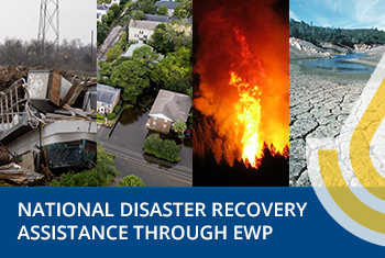 Disaster Recovery Assistance through EWP