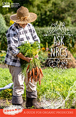 Ask NRCS: A Guide for Organic Producers brochure