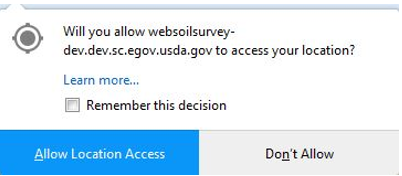You will be presented with a confirmation dialog if you want to allow Web Soil Survey to access your location.