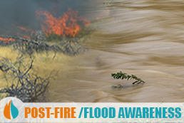 post fire and flood awareness