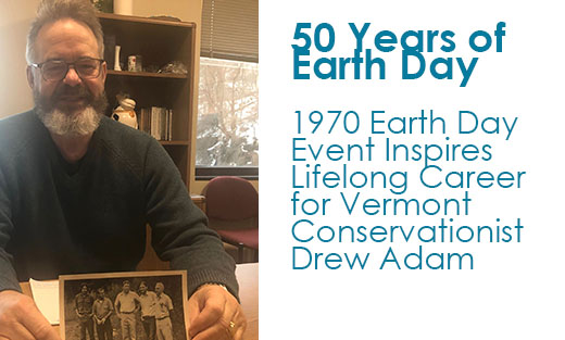 Drew Adam of Brattleboro, VT, attended the nation's 1st Earth Day event