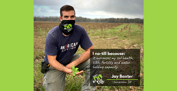 Delaware farmer Jay Baxter explains benefits of practicing no-till on his ag operation.
