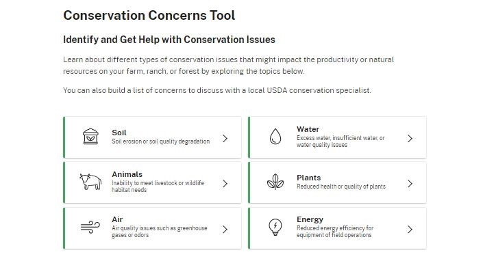 Learn about conservation concerns impacting your operation with the new, easy-to-use farmers.gov Conservation Concerns Tool.