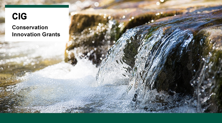 Clear water falling over rocks with text saying Conservation Innovation Grant (CIG)