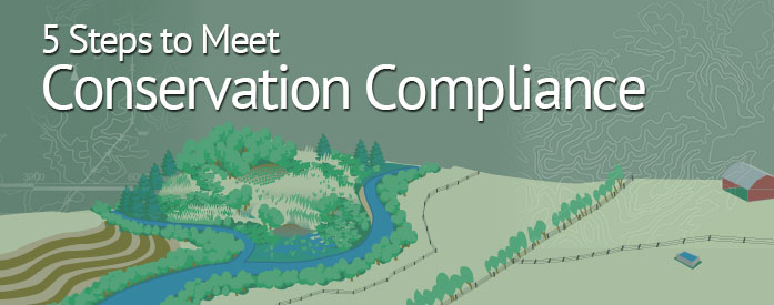 5 steps to meet conservation compliance banner