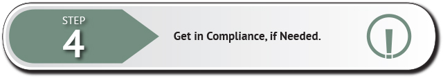 Step four - if needed, get into compliance