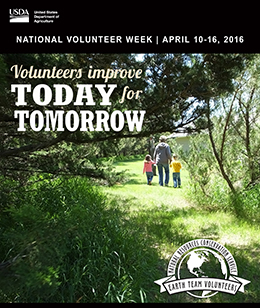 Volunteers Improve Today for Tomorrow - National Earth Team Volunteer Week April 10-16, 2016