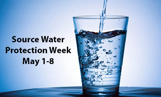 Source Water Protection Week is May 1-8
