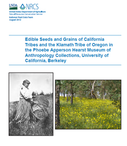 Cover page Edible Seeds and Grains of California Tribes and the Klamath Tribe of Oregon