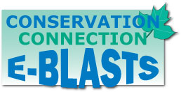Conservation Connection e-blasts