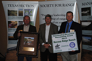 The Outstanding Rangeland Stewardship Award is a joint award with TSSRM and Texas and Southwestern Cattle Raisers Association. That award went to Bruce Berg (center) and the Rocosa Ridge Ranch near Meridian, Texas.