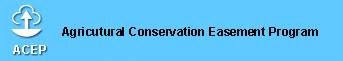 ACEP Agricultural Conservation Easement Program