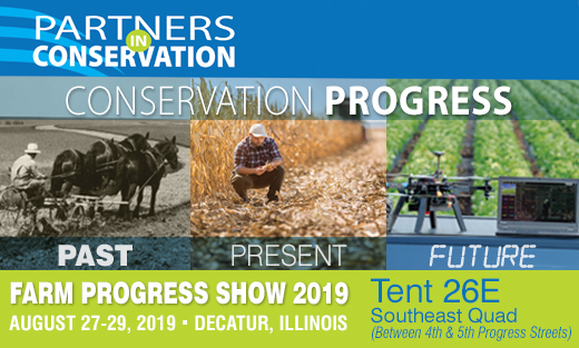 Farm Progress Show 2019, Decatur, IL - Conservation Progress: Past, Present, Future