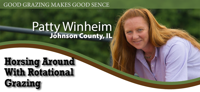 Grazing Profile - Patty Coffman - Williamson County, IL